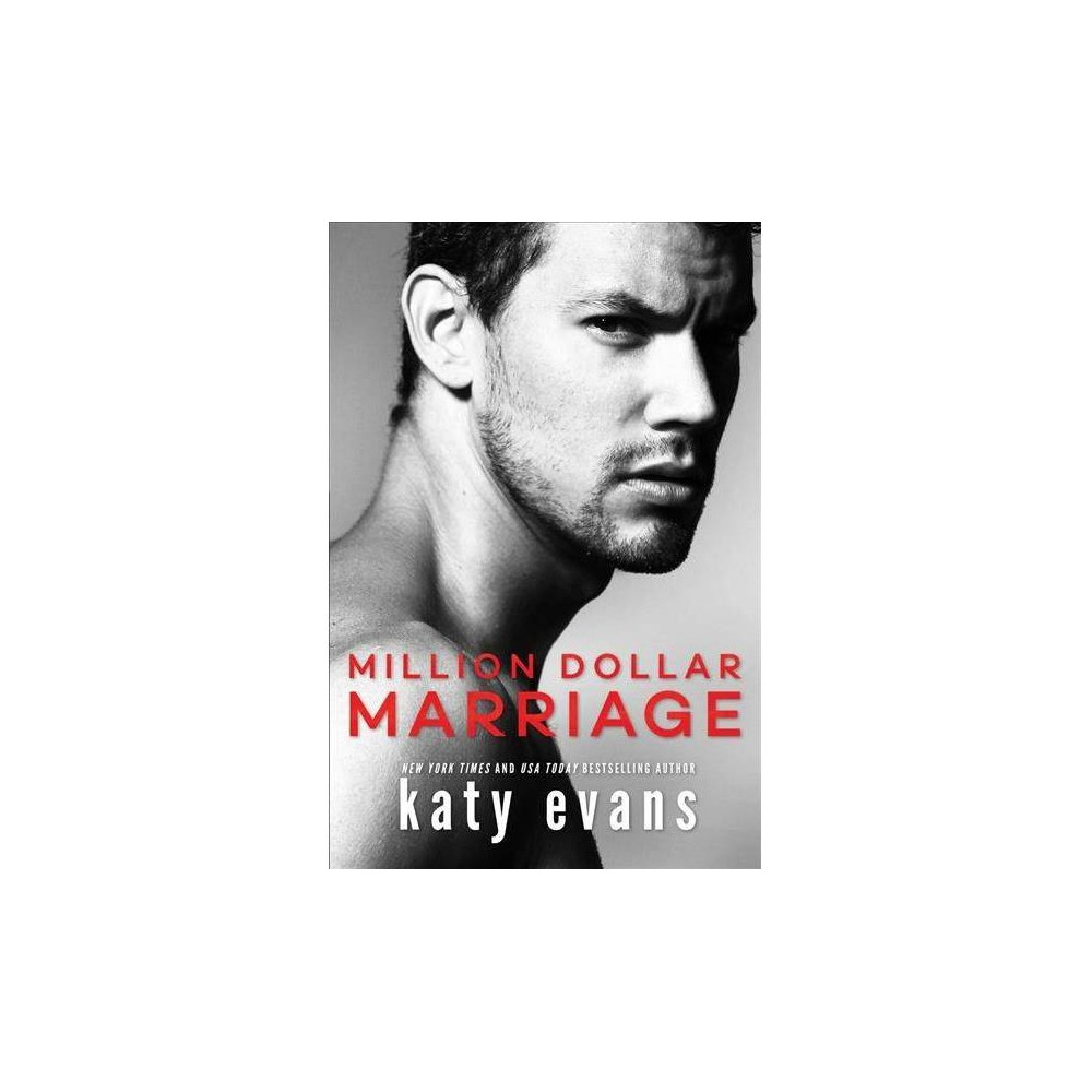 Million Dollar Marriage - by Katy Evans (Paperback)