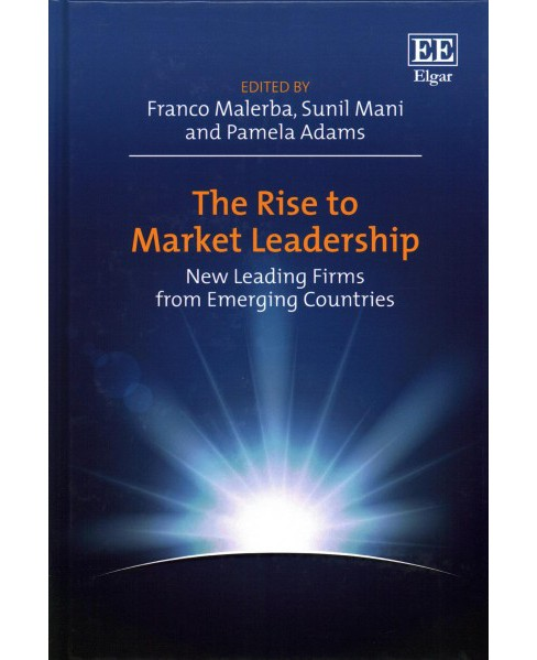 Rise to Market Leadership : New Leading Firms from Emerging Countries (Hardcover) - image 1 of 1