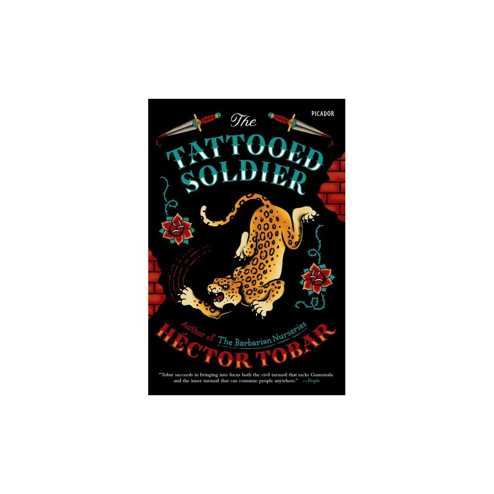 The Tattooed Soldier (Reprint) (Paperback)