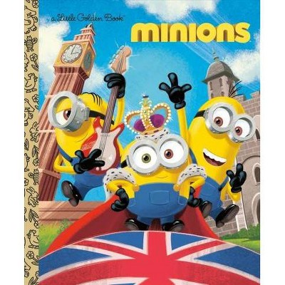Minions Little Golden Book - by  Rachel Chlebowski (Hardcover)