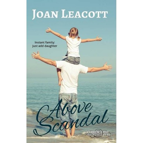 Above Scandal - (Clarence Bay Chronicles) by  Joan Leacott (Hardcover) - image 1 of 1