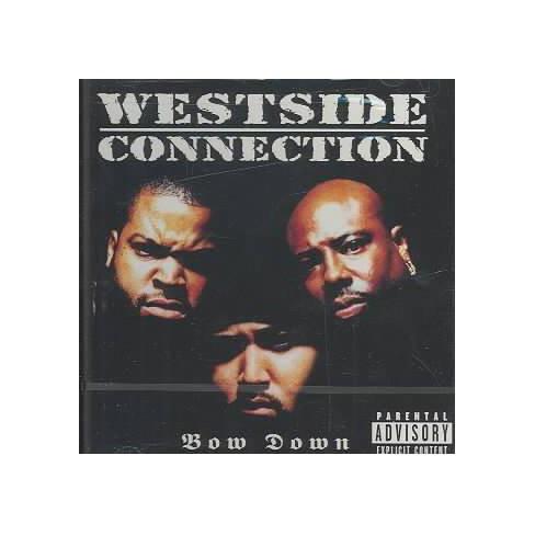 Westside Connection - Bow Down (EXPLICIT LYRICS) (CD) - image 1 of 1