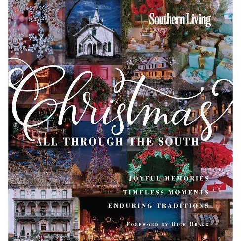 Southern Living Christmas All Through the South - (Hardcover) - image 1 of 1