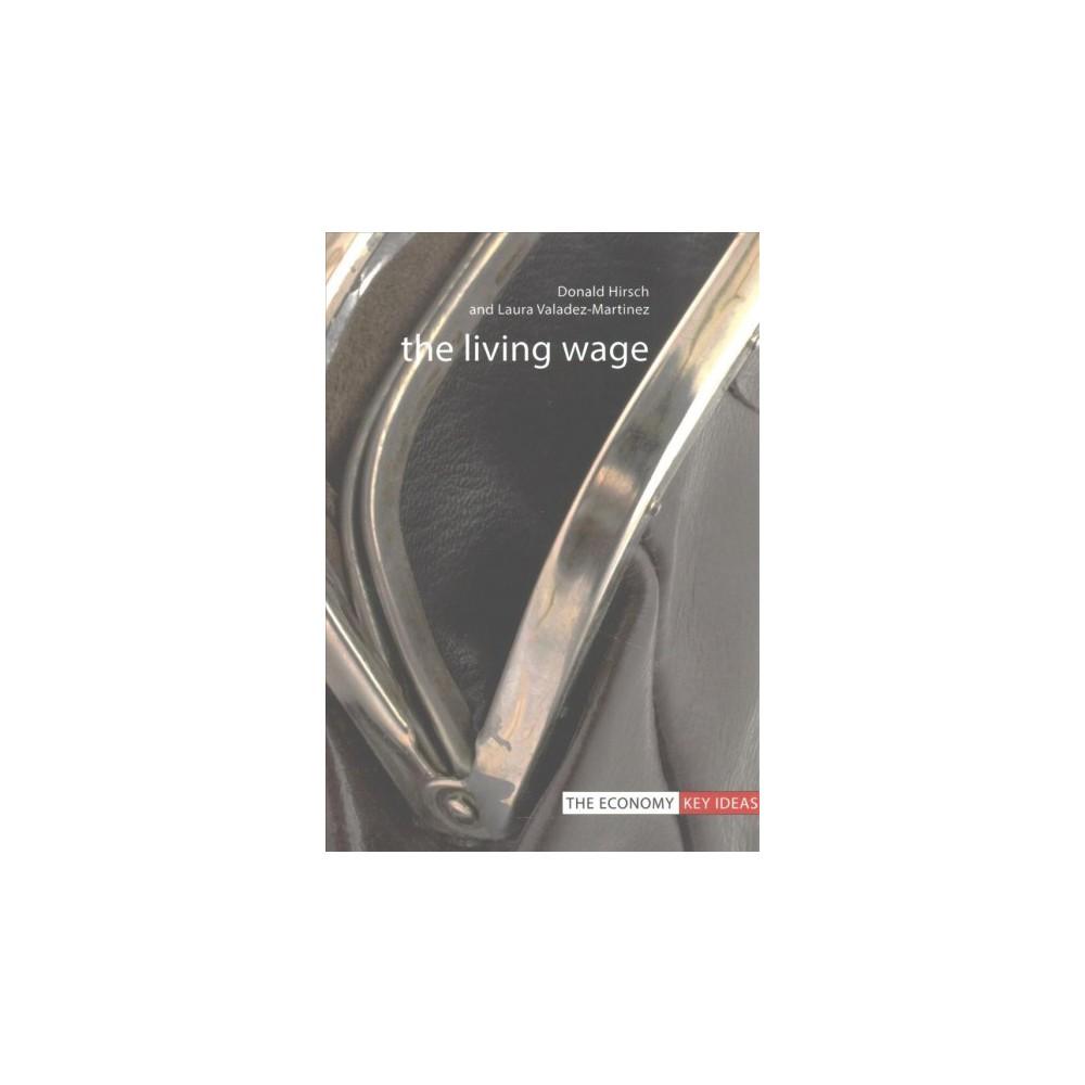 Living Wage (Paperback) (Donald Hirsch & Laura Valadez-martinez)