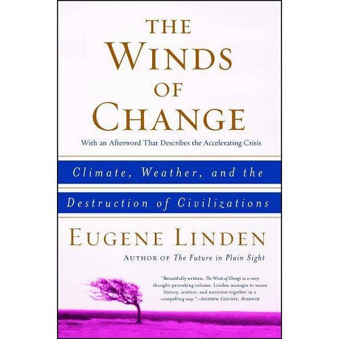 The Winds of Change - by  Eugene Linden (Paperback) - image 1 of 1
