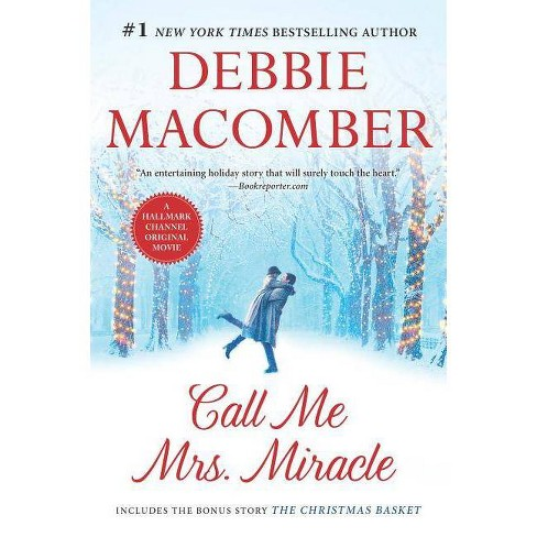 Call Me Mrs. Miracle - by  Debbie Macomber (Paperback) - image 1 of 1