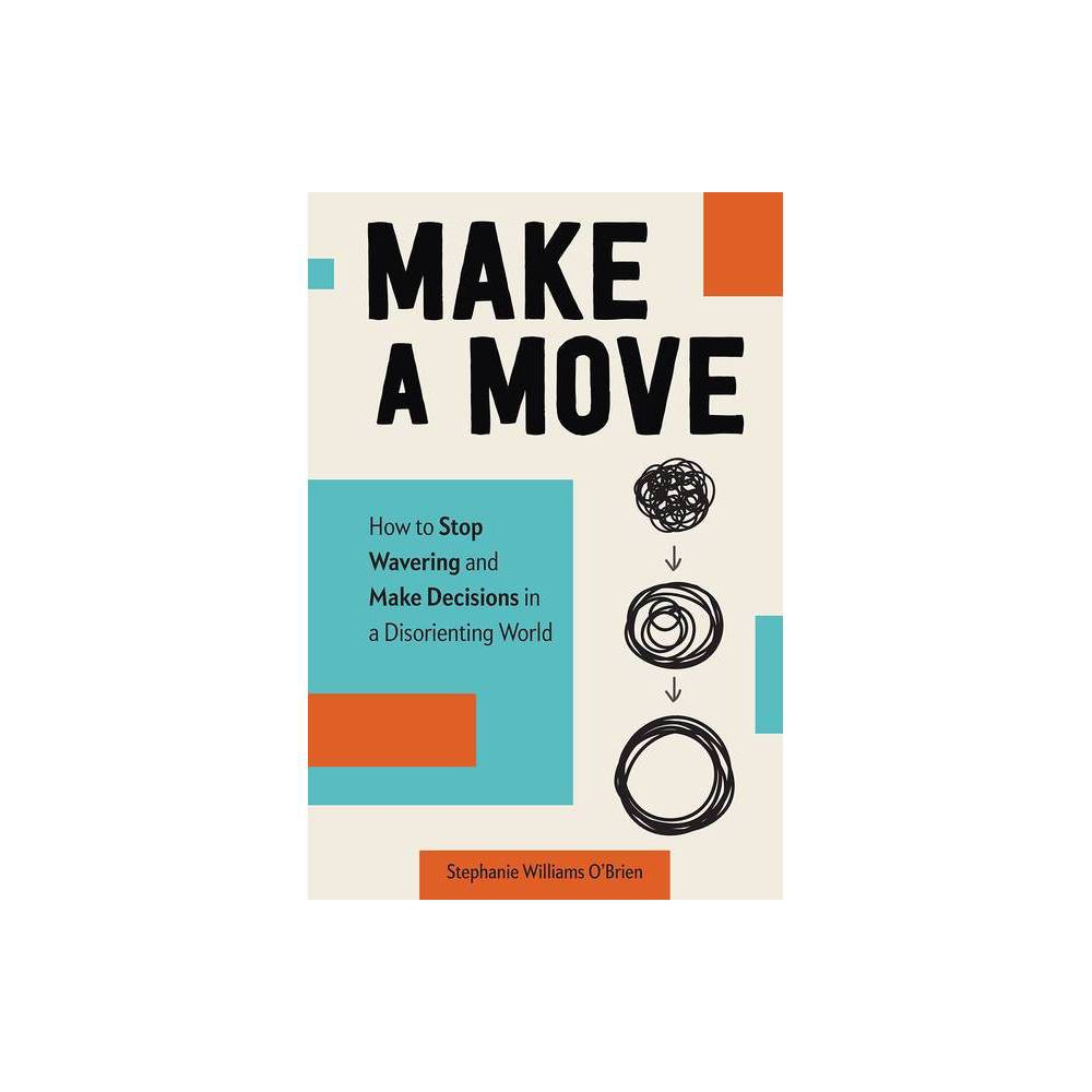 Make A Move By Stephanie Williams O Brien Hardcover
