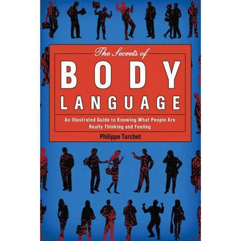 The Secrets of Body Language - by  Philippe Turchet (Paperback) - image 1 of 1