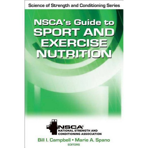 NSCA's Guide to Sport and Exercise Nutrition - (Nsca Science of Strength & Conditioning) (Hardcover) - image 1 of 1