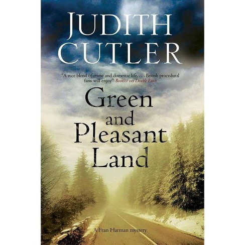 Green and Pleasant Land - (Fran Harman Mystery) by  Judith Cutler (Hardcover) - image 1 of 1
