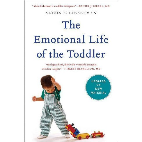 The Emotional Life of the Toddler - by  Alicia F Lieberman (Paperback) - image 1 of 1