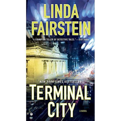 Terminal City - (Alexandra Cooper Novel) by  Linda Fairstein (Paperback) - image 1 of 1