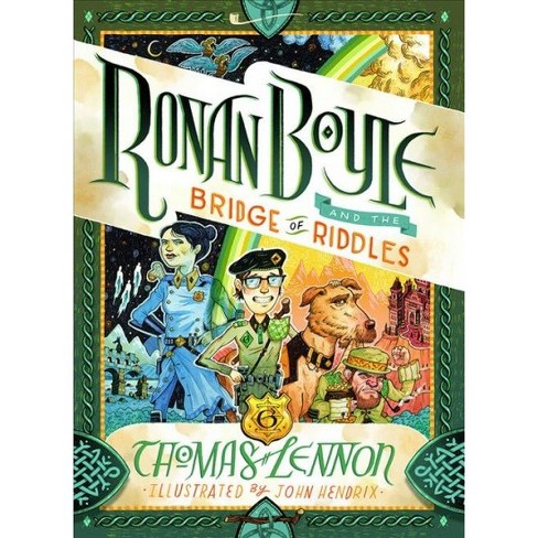Ronan Boyle and the Bridge of Riddles -  (Ronan Boyle) by Thomas Lennon (Hardcover) - image 1 of 1