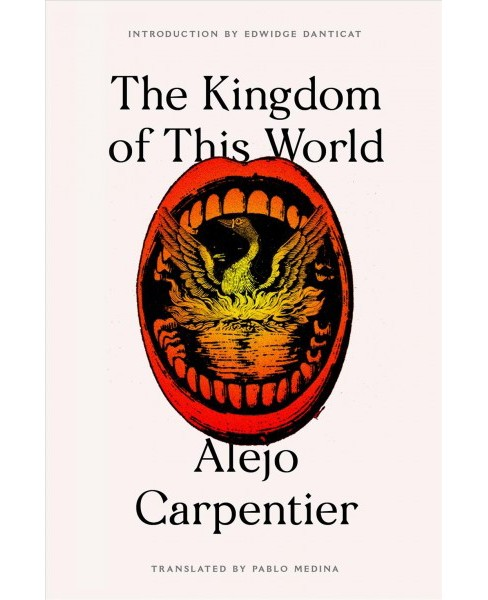 Kingdom of This World -  (FSG Classics) by Alejo Carpentier (Paperback) - image 1 of 1