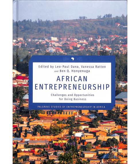 African Entrepreneurship : Challenges and Opportunities for Doing Business -  (Hardcover) - image 1 of 1