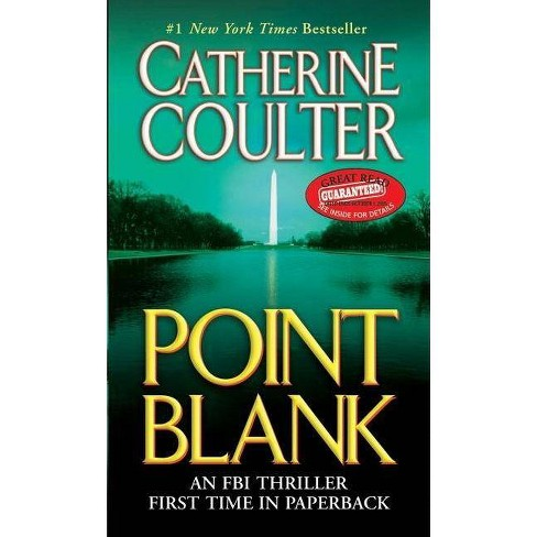 Point Blank - (FBI Thriller) by  Catherine Coulter (Paperback) - image 1 of 1