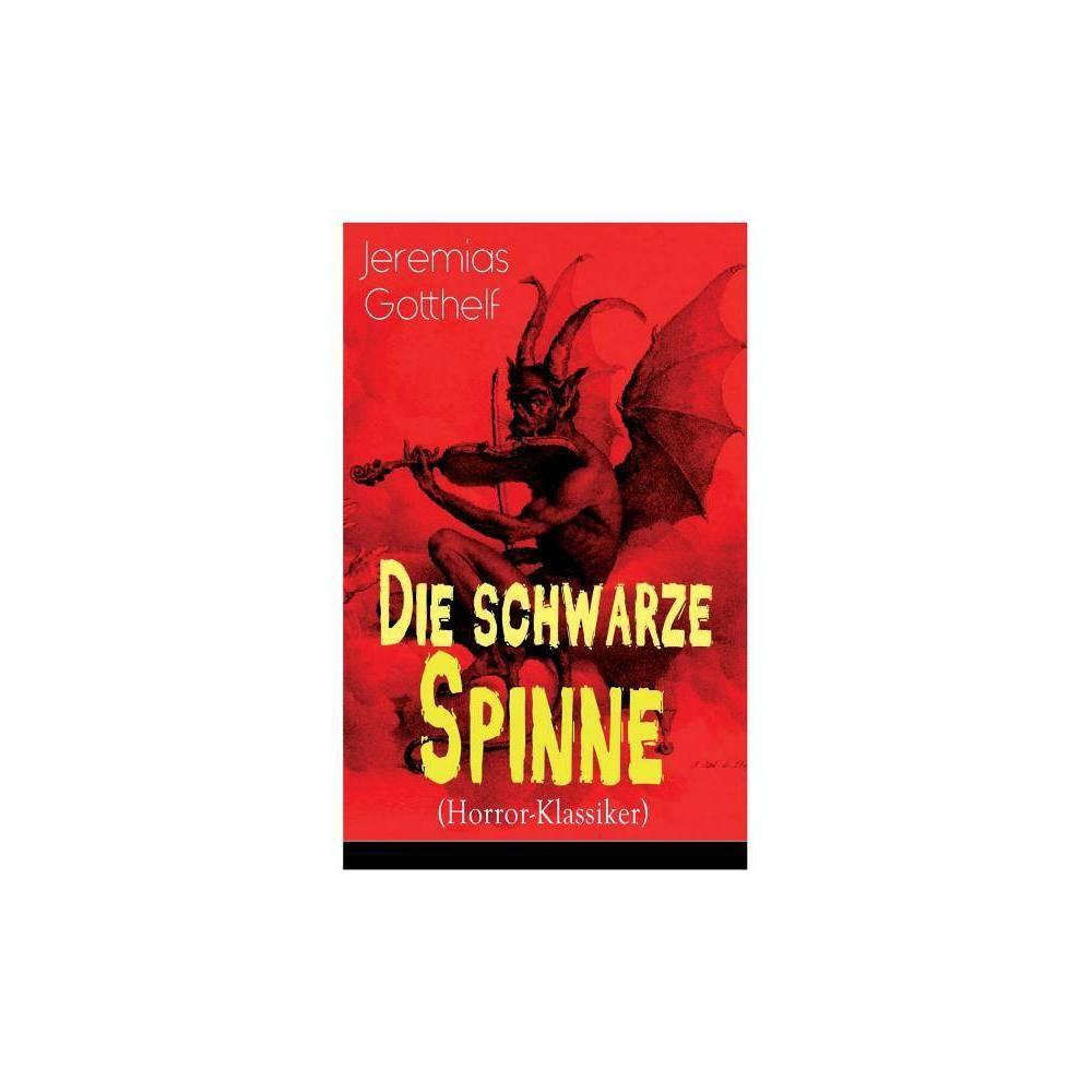 Die Schwarze Spinne Horror Klassiker By Jeremias Gotthelf Paperback
