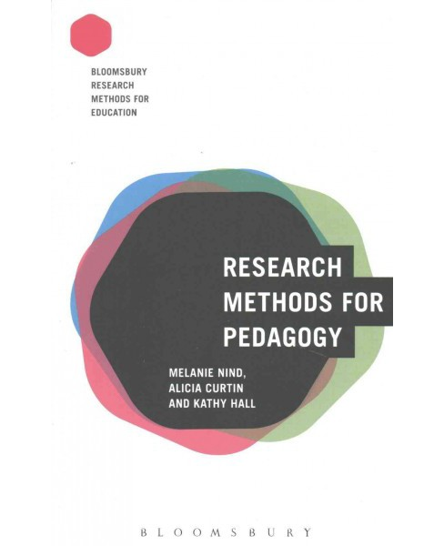 Research Methods for Pedagogy (Paperback) (Melanie Nind) - image 1 of 1