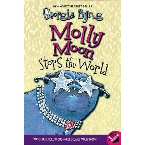 Molly Moon Stops the World - (Molly Moon (Paperback)) by  Georgia Byng (Paperback) - image 1 of 1