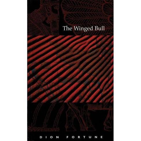 The Winged Bull - by  Dion Fortune (Paperback) - image 1 of 1