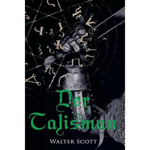 Der Talisman - by  Walter Scott (Paperback) - image 1 of 1