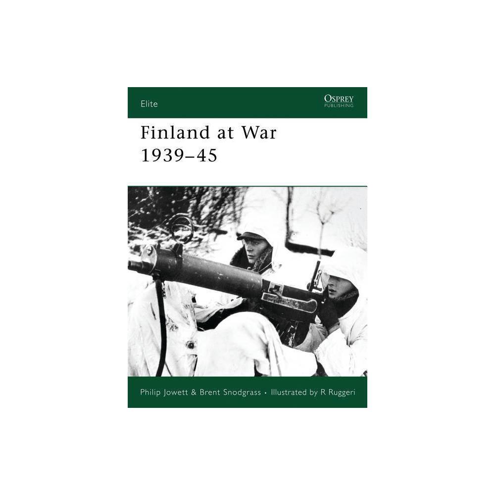 Finland At War 1939 45 Elite By Philip Jowett Brent