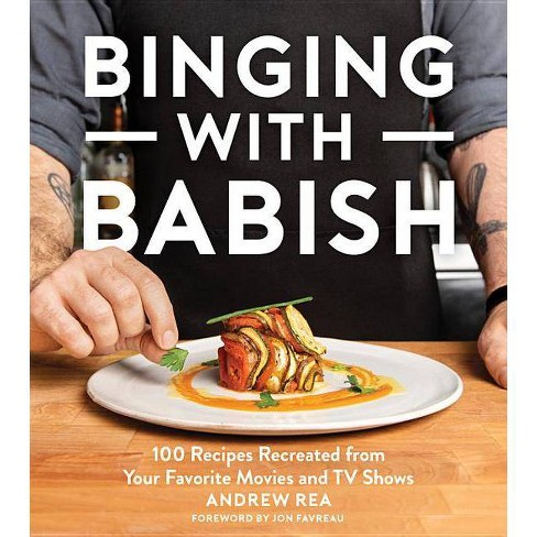 Binging with Babish - by  Andrew Rea (Hardcover) - image 1 of 1