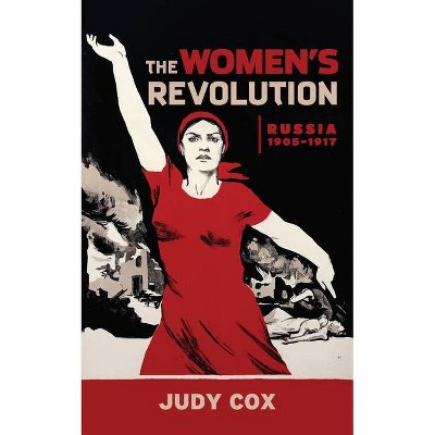 The Women's Revolution - by  Judy Cox (Paperback)