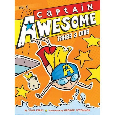 Captain Awesome Takes a Dive - (Captain Awesome (Hardcover)) by  Stan Kirby (Hardcover) - image 1 of 1