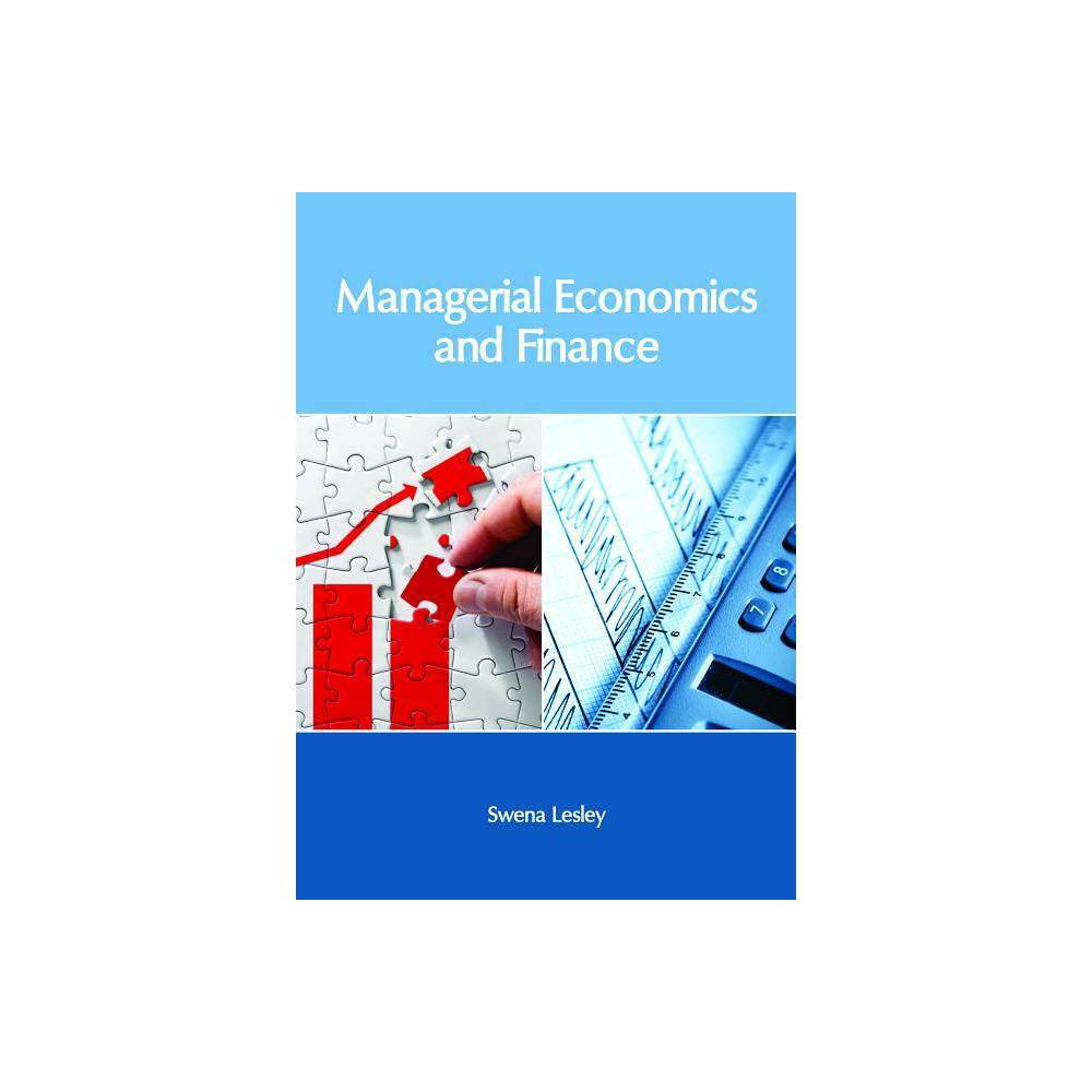 Managerial Economics and Finance - (Hardcover)