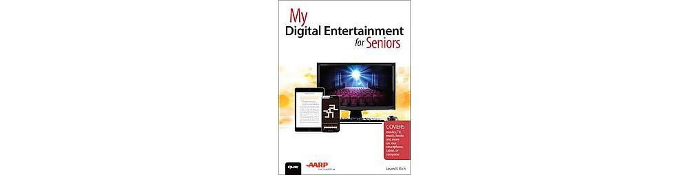 My Digital Entertainment for Seniors (Paperback) (Jason R...