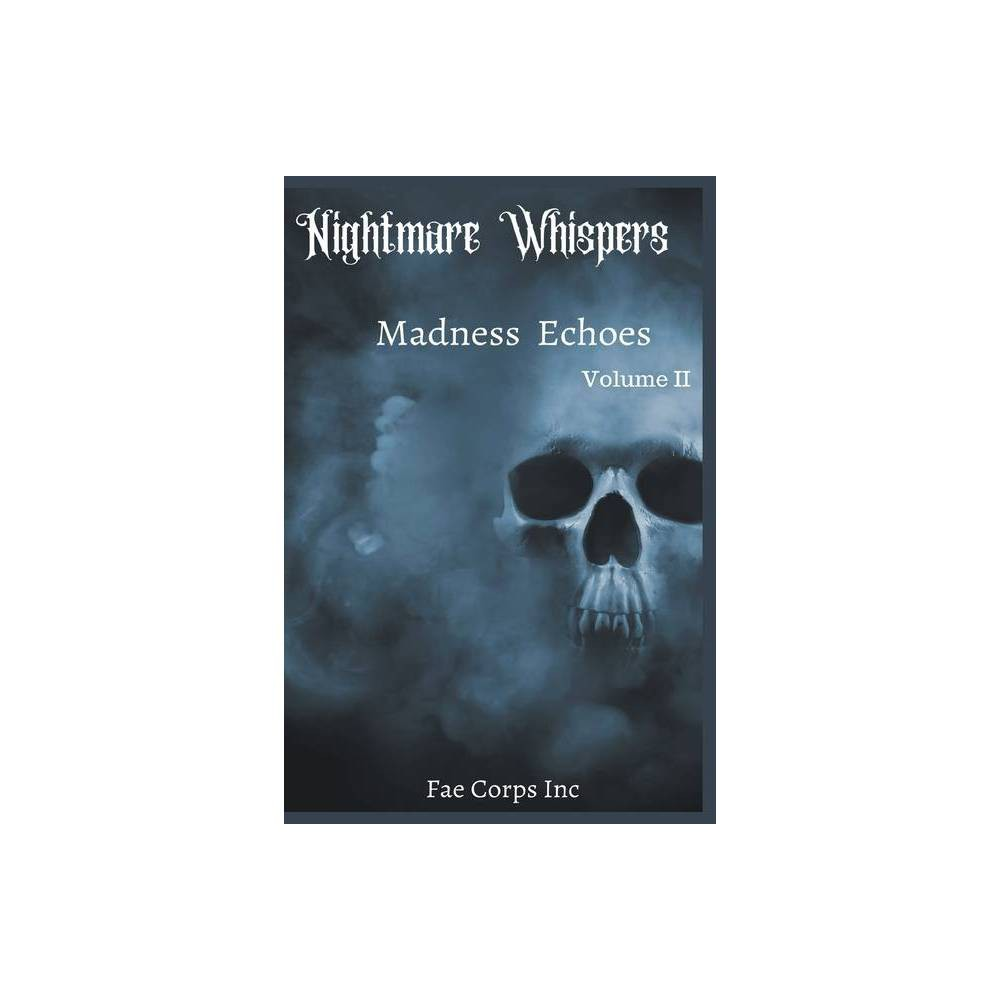 Nightmare Whispers By Fae Corps Publishing Serena Mossgraves Z L A Paperback