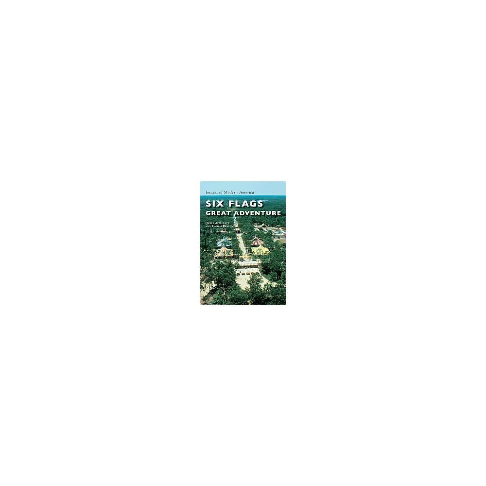 Six Flags Great Adventure (Paperback) (Harry Applegate & Thomas Benton)