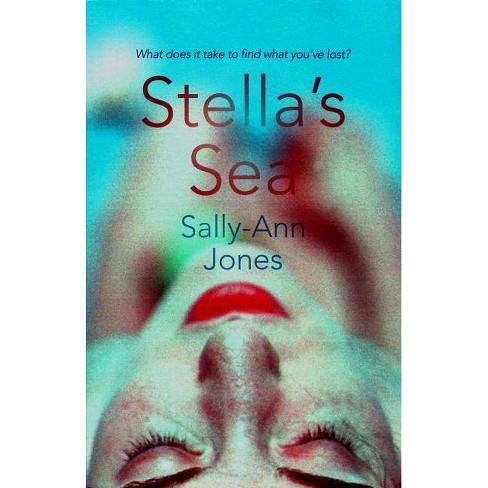 Stella's Sea - by  Sally-Ann Jones (Paperback) - image 1 of 1