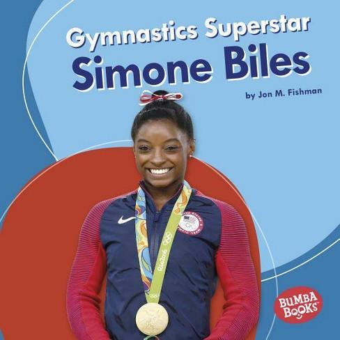 Gymnastics Superstar Simone Biles - (Bumba Books (R) -- Sports Superstars) by  Jon M Fishman (Hardcover) - image 1 of 1