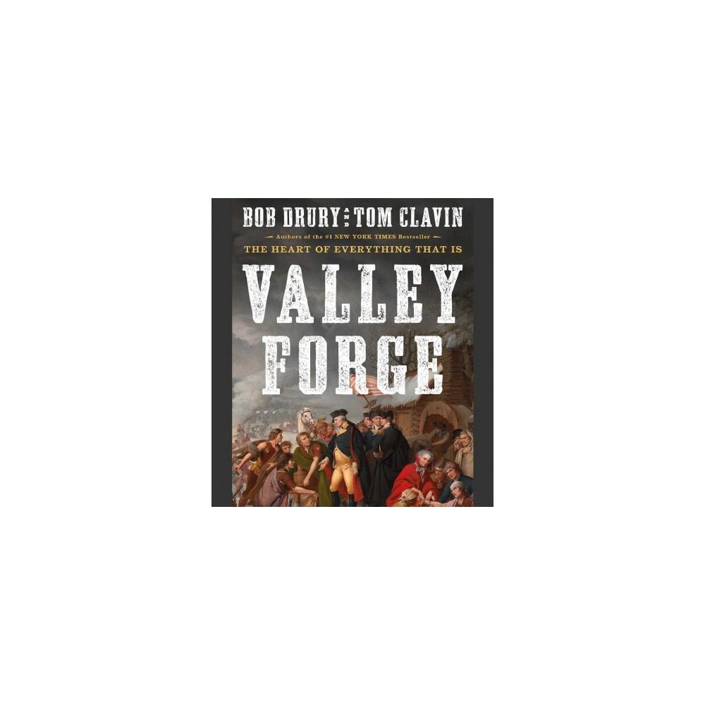 Valley Forge - Unabridged by Bob Drury & Tom Clavin (CD/Spoken Word)