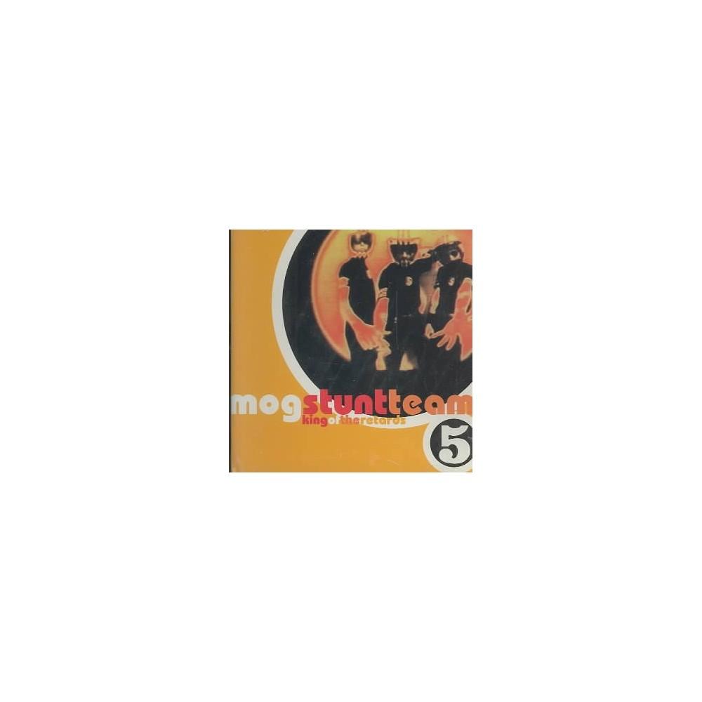 Mog Stunt Team - King Of The Retards (CD)