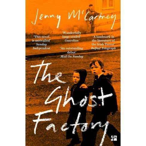 The Ghost Factory - by  Jenny McCartney (Paperback) - image 1 of 1