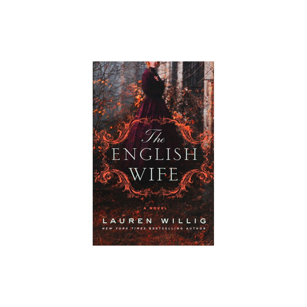 English Wife - by Lauren Willig (Hardcover)