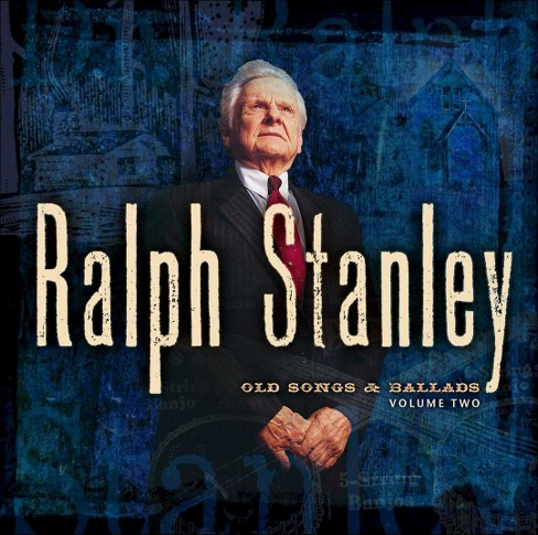 Ralph stanley - Old songs & ballads:Vol 2 (CD) - image 1 of 1