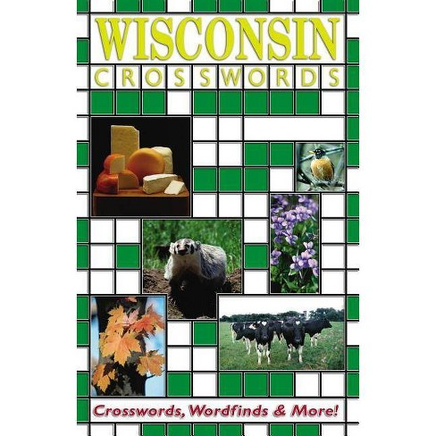 Wisconsin Crosswords - (State Crosswords) by  Dale Ratermann & H W Kondras (Paperback) - image 1 of 1
