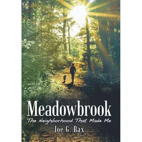 Meadowbrook - by  Joe G Bax (Hardcover) - image 1 of 1