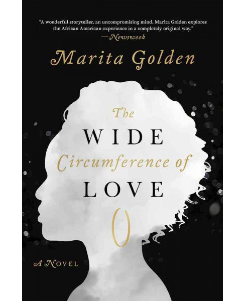 Wide Circumference of Love -  by Marita Golden (Hardcover) - image 1 of 1