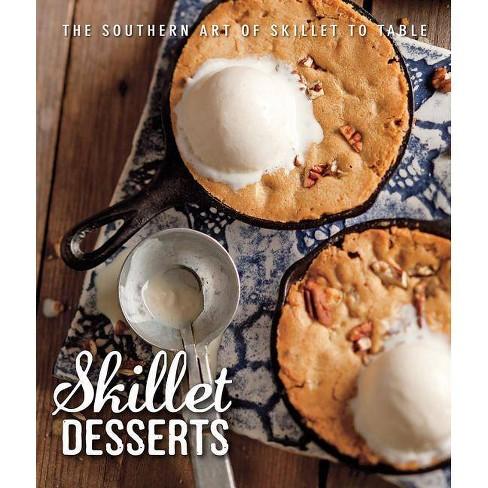 Skillet Desserts - (Hardcover) - image 1 of 1