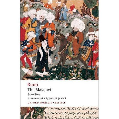 The Masnavi - (Oxford World's Classics (Paperback)) by  Jalalu'l-Din Rumi (Paperback) - image 1 of 1