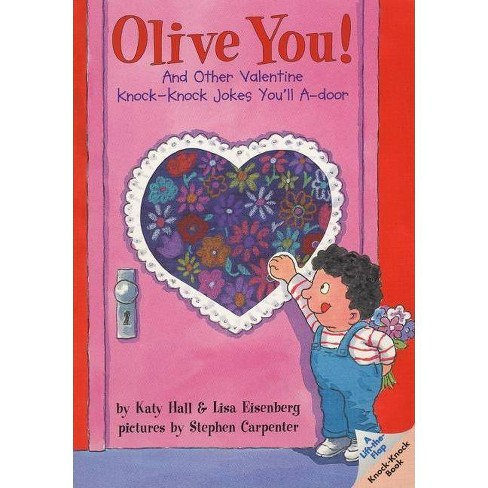 Olive You! - (Lift-The-Flap Knock-Knock Book) by Katy Hall & Lisa Eisenberg  (Paperback)