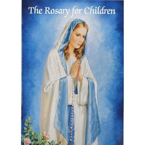 The Rosary for Children - (Catholic Classics (Regina Press)) by  Karen Cavanaugh (Paperback) - image 1 of 1