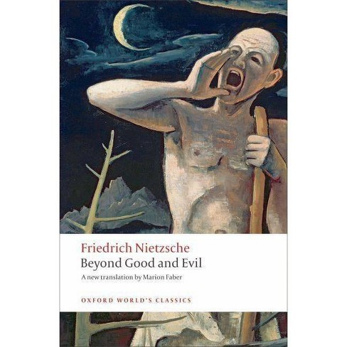 Beyond Good and Evil - (Oxford World's Classics (Paperback)) by  Friedrich Wilhelm Nietzsche (Paperback) - image 1 of 1