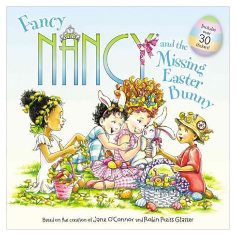 Fancy Nancy and the Missing Easter Bunny (Paperback) by Jane O'Connor - image 1 of 1