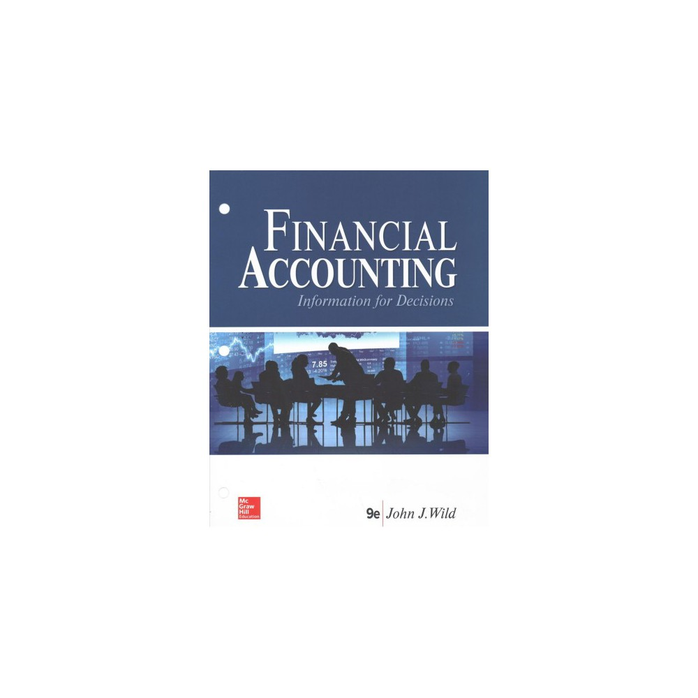 Financial Accounting : Information for Decisions - by John J. Wild (Paperback)